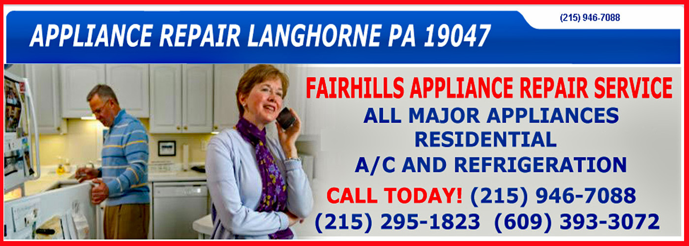 fairhills appliance repair service langhorne pa